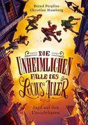 Die unheimlichen Fälle des Lucius Adler 02. Jagd auf den Unsichtbaren