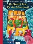 Esslingers Erzählungen: 24 Geschichten für die Adventszeit