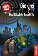 Die drei ??? Das Rätsel der Smart City (drei Fragezeichen)