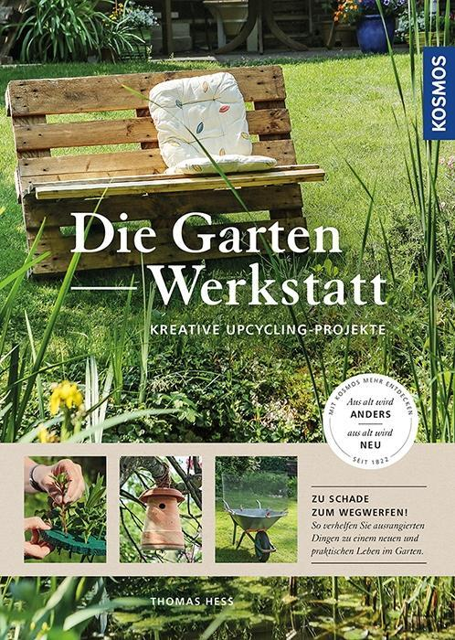Die Garten-Werkstatt als Buch von Thomas Heß