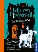 Pelle von Pimpernell 01. Der Geisterhund