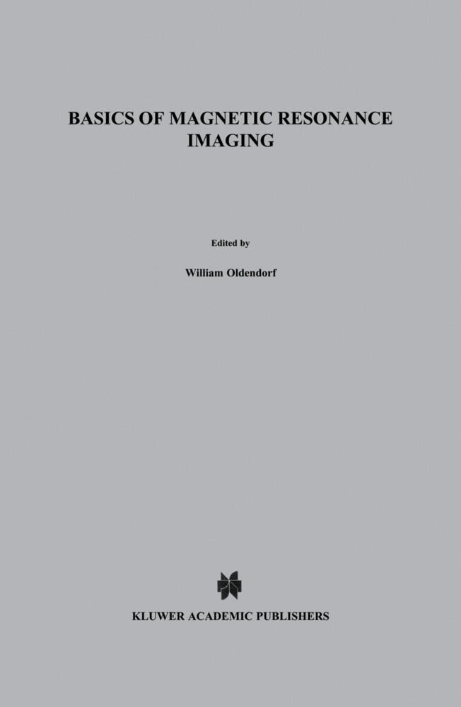 Basics of Magnetic Resonance Imaging als Buch