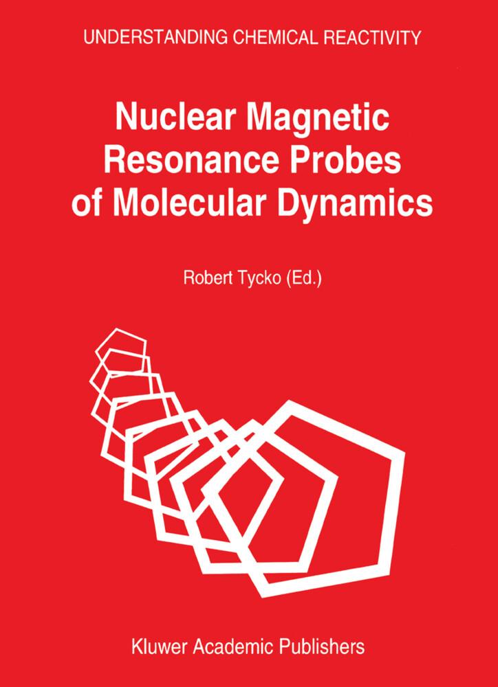 Nuclear Magnetic Resonance Probes of Molecular Dynamics als Buch