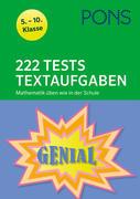 222 Tests Textaufgaben. Mathematik üben wie in der Schule 5.-10. Klasse