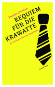 Requiem für die Krawatte