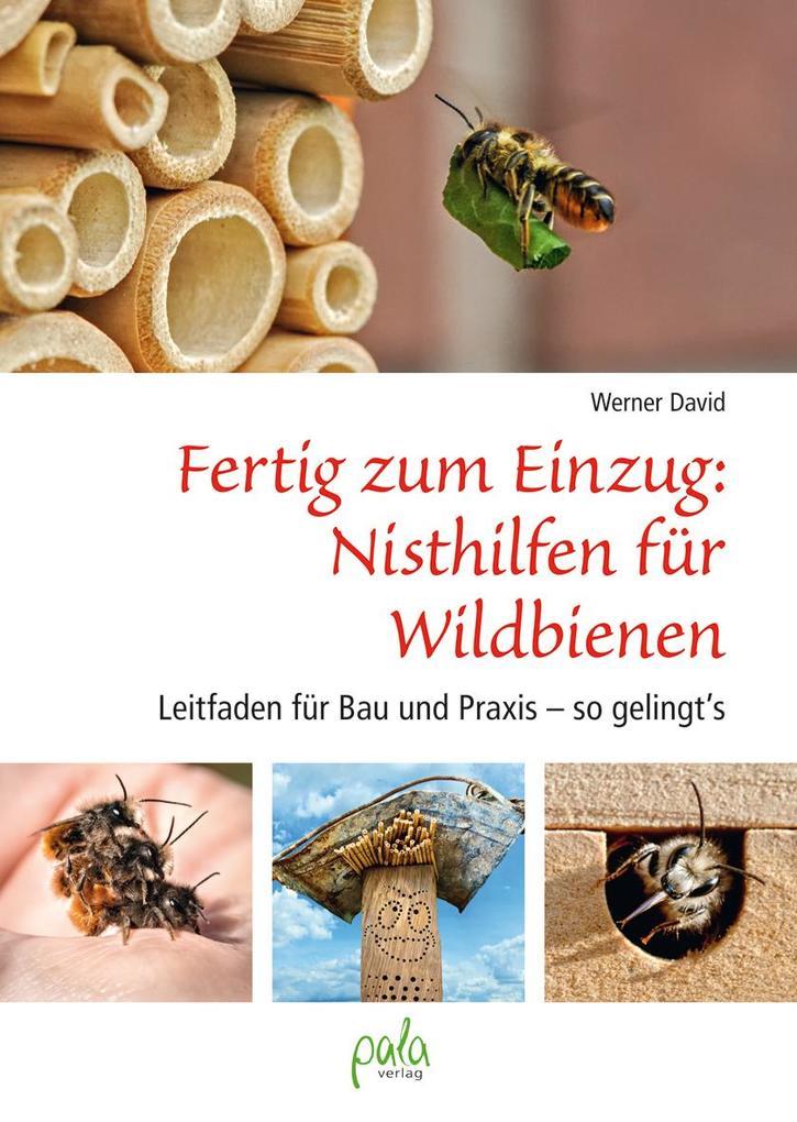 Fertig zum Einzug: Nisthilfen für Wildbienen als Buch