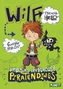 Wilf - plötzlich Held, Band 2: und das irregroße Piratendings