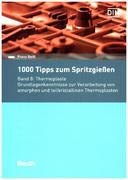 1000 Tipps zum Spritzgießen. Band 8