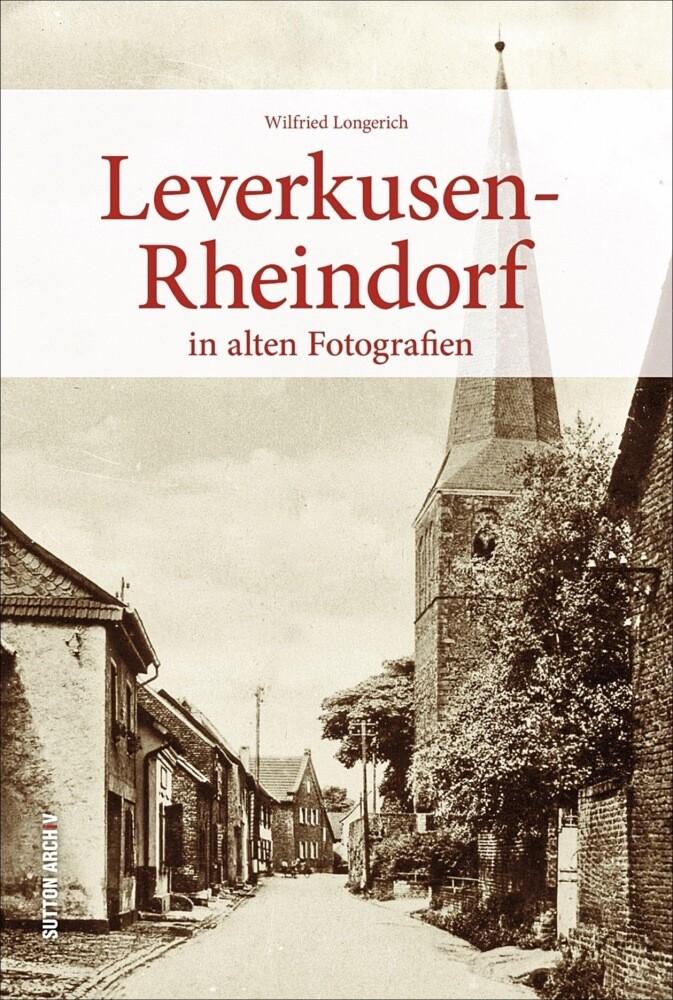 Leverkusen-Rheindorf als Buch von Wilfried Long...