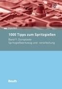 1000 Tipps zum Spritzgießen. Band 09