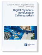 Digital Payments: Revolution im Zahlungsverkehr