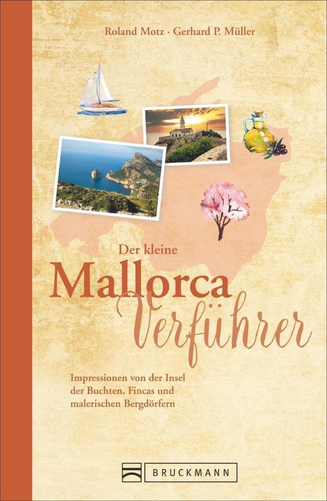 Der kleine Mallorca-Verführer als Buch von Rola...