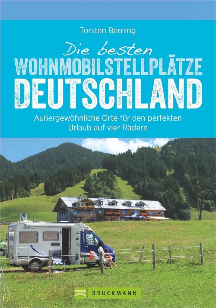 Die besten Wohnmobil-Stellplätze Deutschland als Buch