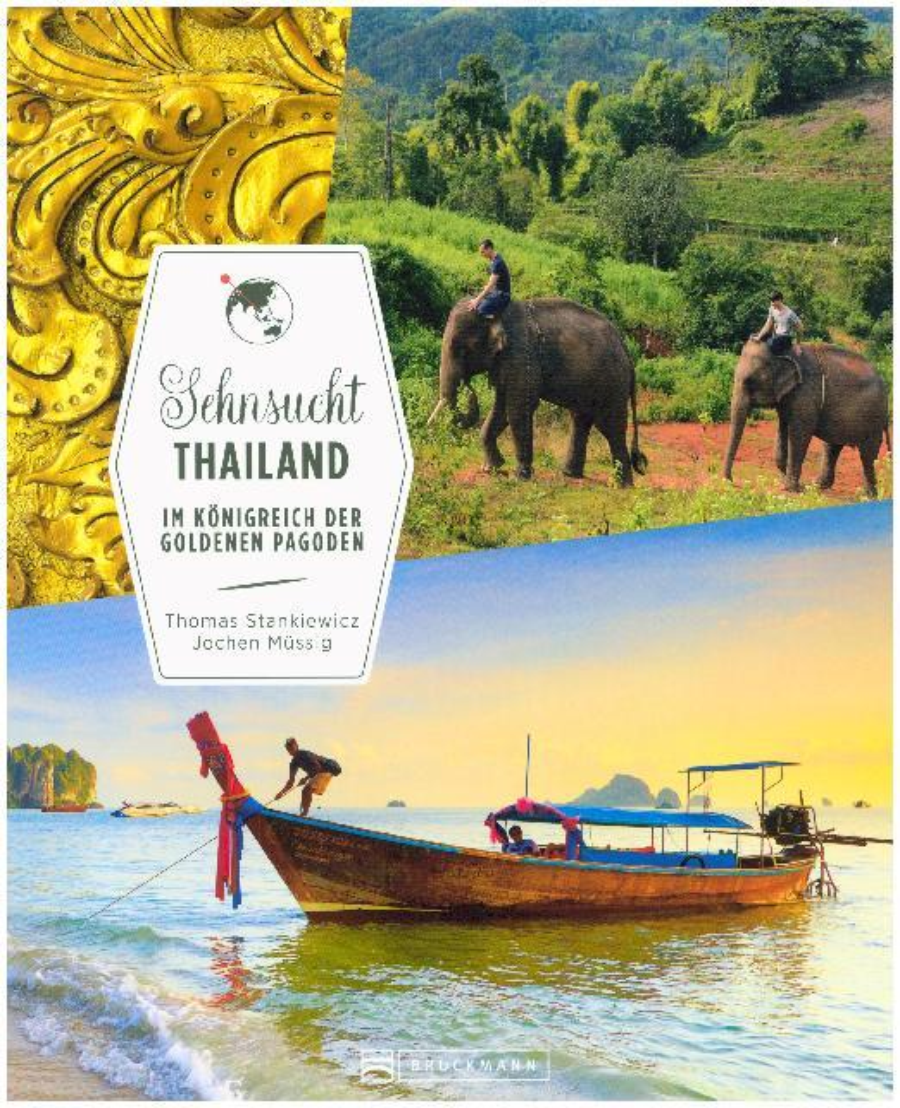 Sehnsucht Thailand als Buch von Thomas Stankiew...