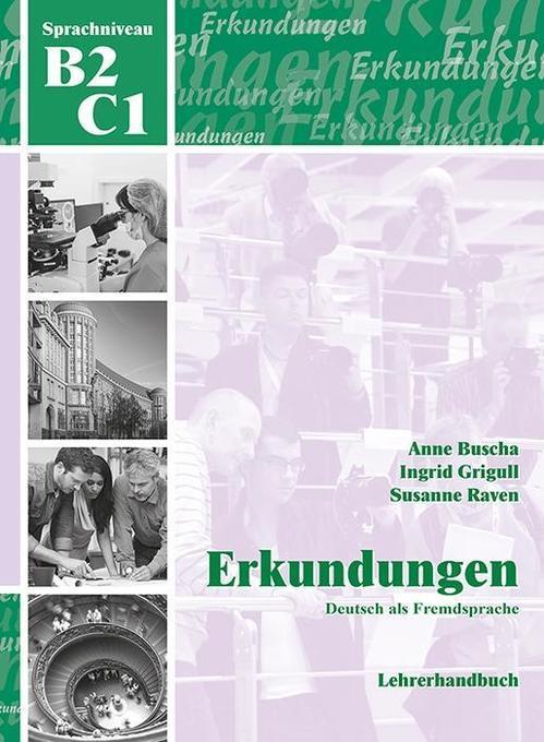 Erkundungen Deutsch als Fremdsprache B2/C1: Leh...