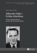 Albrecht Fabri - Frühe Schriften