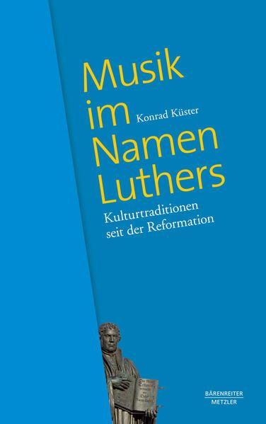Musik im Namen Luthers als Buch von Konrad Küster