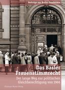 Das Basler Frauenstimmrecht