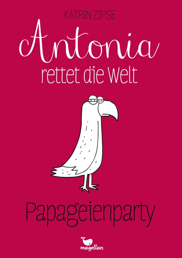 https://www.magellanverlag.de/inhalt/leseproben/antonia-rettet-die-welt-papageienparty/