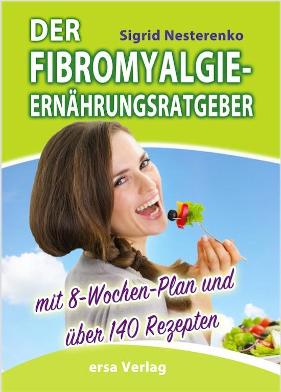 Der Fibromyalgie-Ernährungsberater als Buch von...