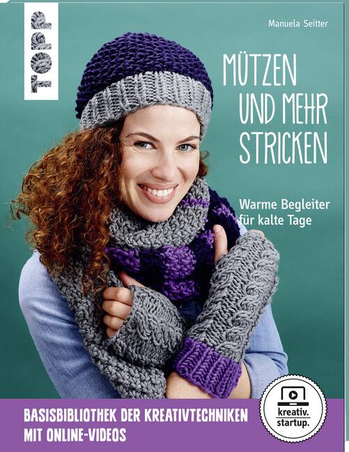 Mützen und mehr stricken (kreativ.startup.) als Buch