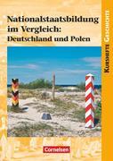 Nationalstaatsbildung im Vergleich: Deutschland und Polen