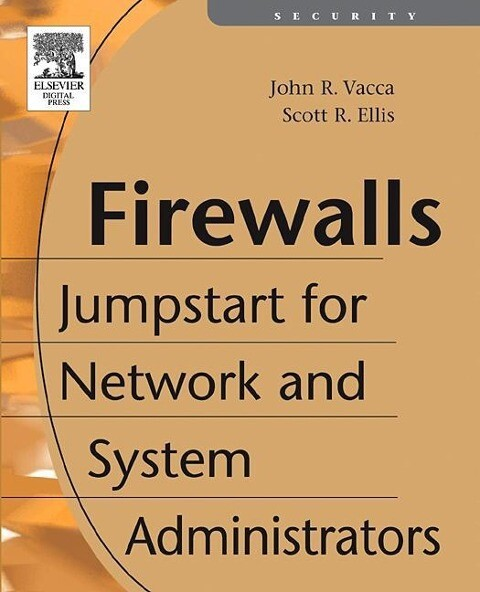 Firewalls: Jumpstart for Network and Systems Administrators als Buch