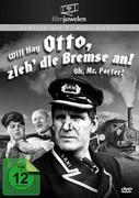 Otto, zieh die Bremse an!