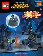 Enter the Dark Knight (Lego DC Comics Super Heroes: Activity Book with Minifigure) [With Mini Figure]