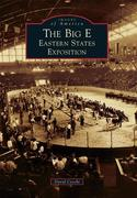The Big E: Eastern States Exposition