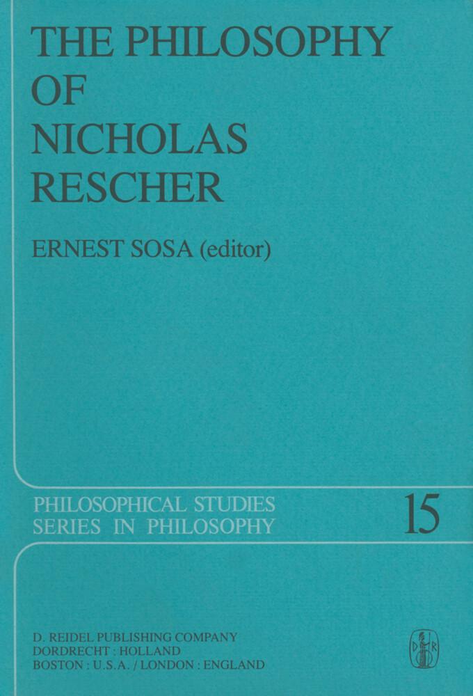 The Philosophy of Nicholas Rescher als Buch