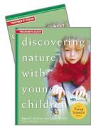 Discovering Nature with Young Children Trainer's Guide W/DVD [With DVD]