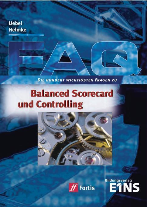 FAQ. Balanced Scorecard und Controlling als Buch