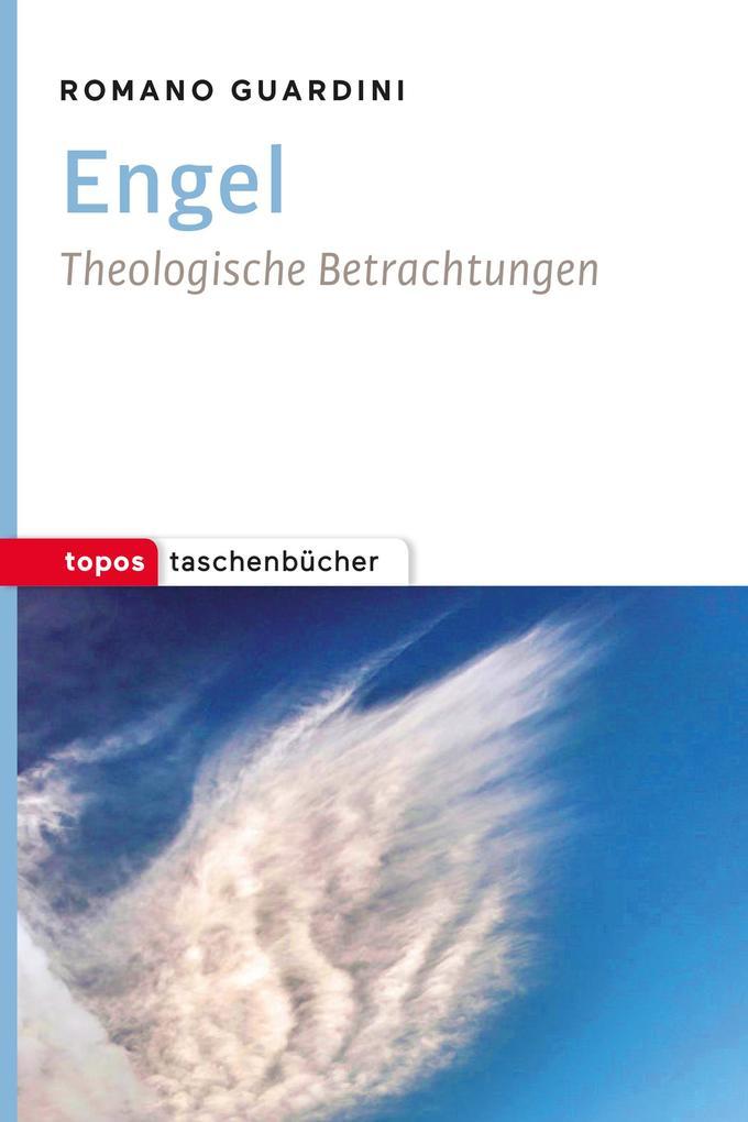Engel als Taschenbuch von Romano Guardini
