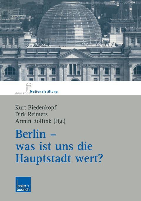 Berlin - was ist uns die Hauptstadt wert? als B...