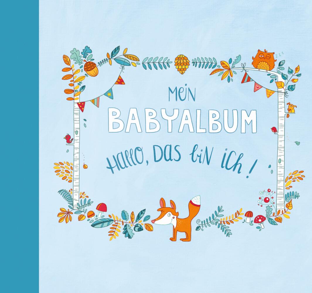 Mein Babyalbum - Hallo, das bin ich! (Jungen) a...