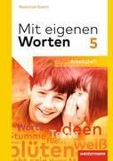 Mit eigenen Worten 5. Arbeitsheft. Realschulen. Bayern