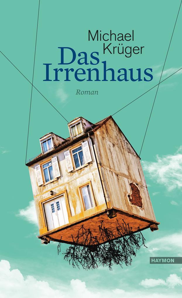 Das Irrenhaus als Buch