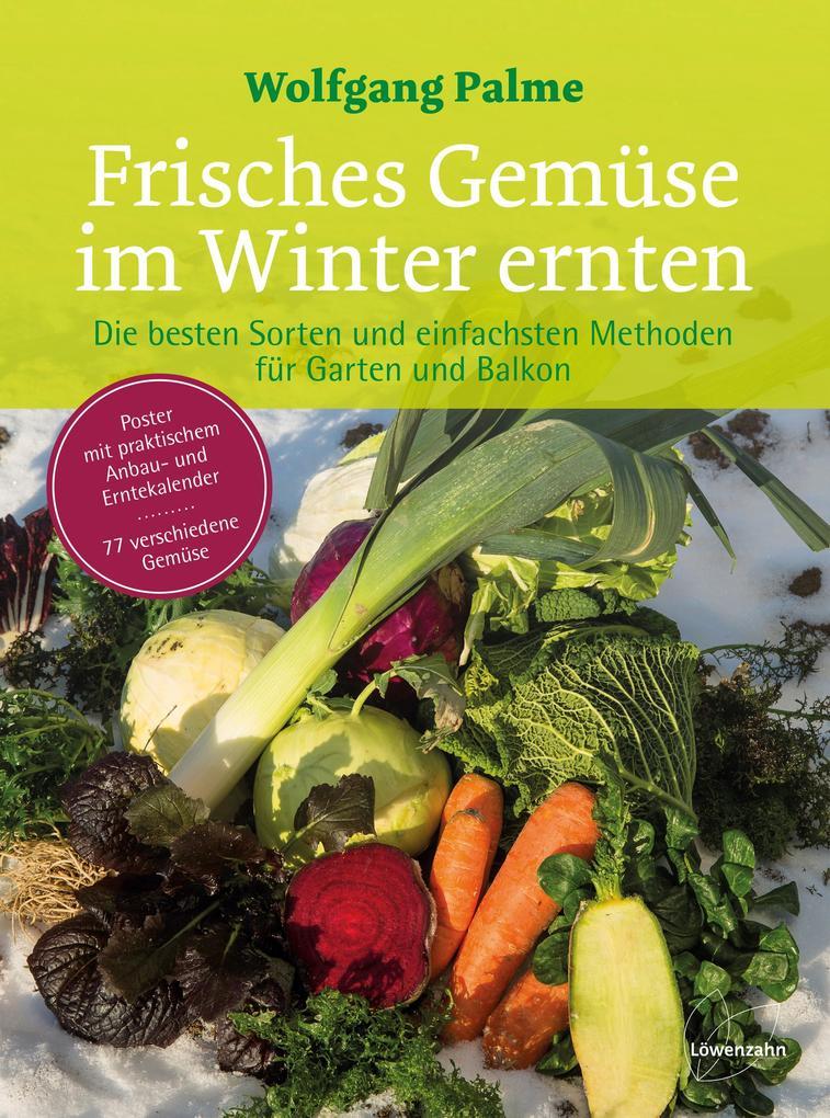 Frisches Gemüse im Winter ernten als Buch