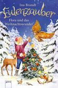Eulenzauber Weihnachtsband. Flora und das Weihnachtswunder