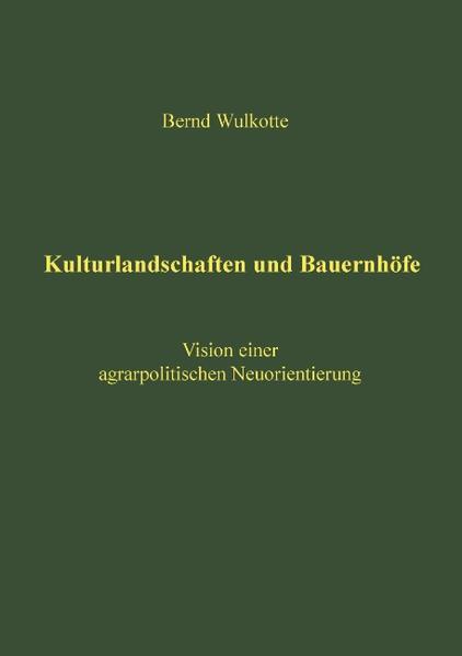 Kulturlandschaften und Bauernhöfe als Buch