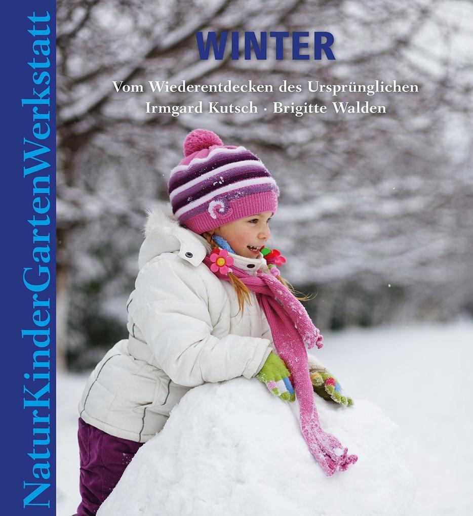 Natur-Kinder-Garten-Werkstatt: Winter als Buch ...