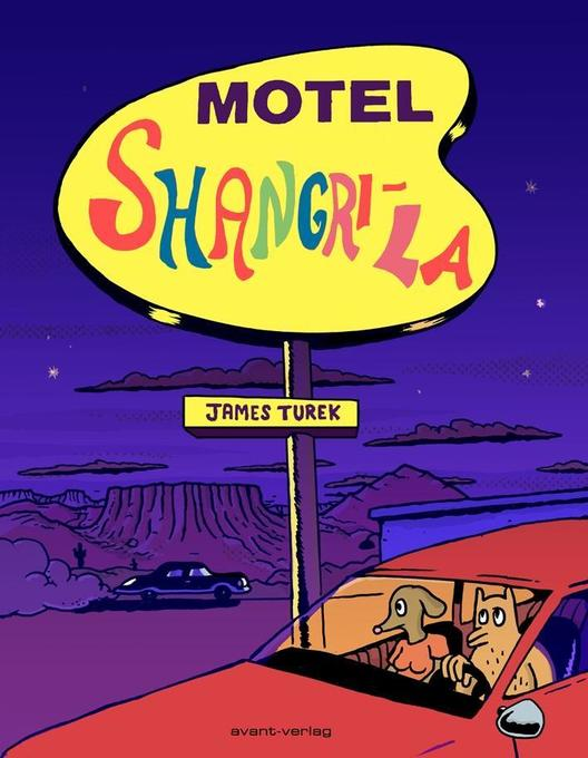 Motel Shangri-La als Buch von James Turek