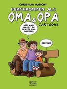 Durchkommen als Oma & Opa