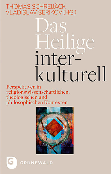 Das Heilige interkulturell als Buch von