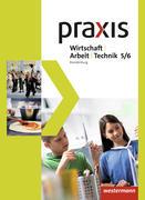 Praxis - WAT 5. / 6. Schuljahr. Schülerband. Brandenburg