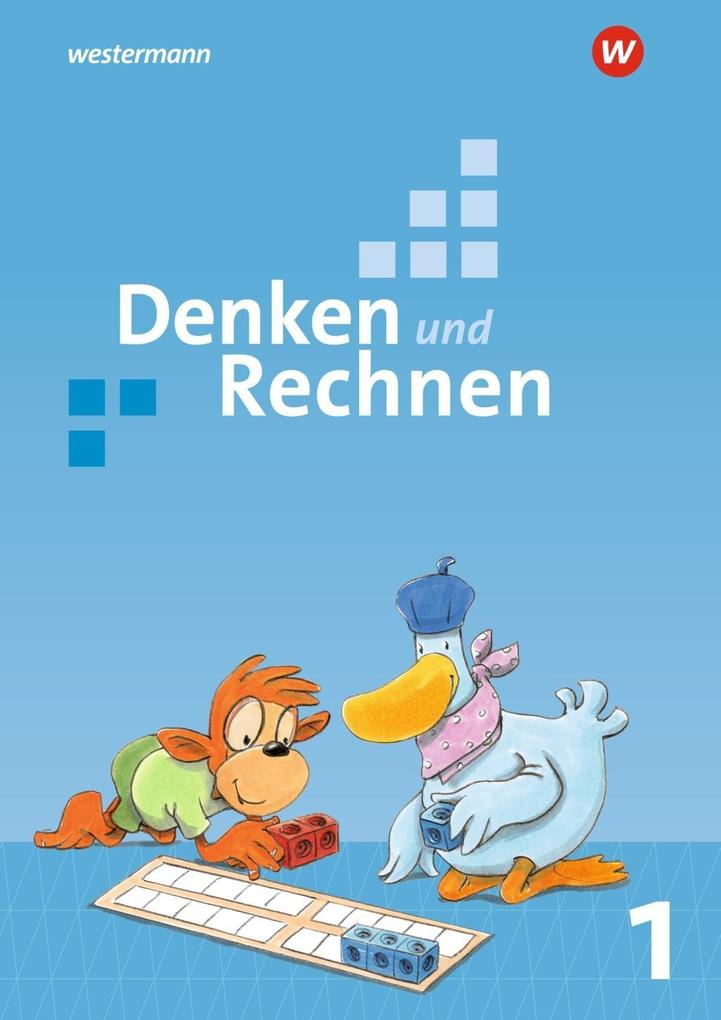 Denken und Rechnen 1. Schülerband. Allgemeine Ausgabe als Buch