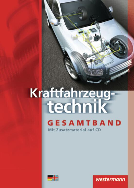 Kraftfahrzeugtechnik. Schülerbuch als Buch
