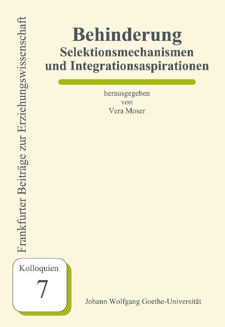 Behinderung - Selektionsmechanismen und Integrationsaspirationen als Buch