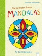 Die schönsten Arena Mandalas für den Kindergarten